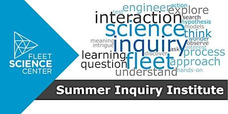 Summer Inquiry Institute 2020 (Educator Workshop) tickets