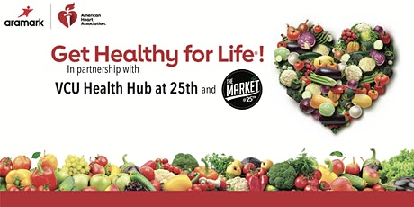 Healthy For Life Cooking & Education Class Sessions tickets