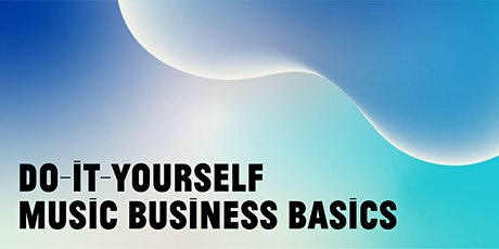 DIGITAL PROGRAM | Do-it-Yourself Music Business Basics tickets