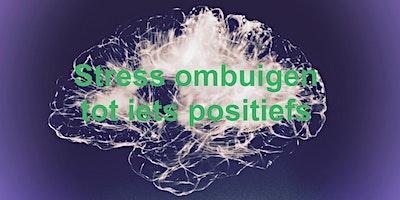Self Included – Stress ombuigen tot iets positiefs