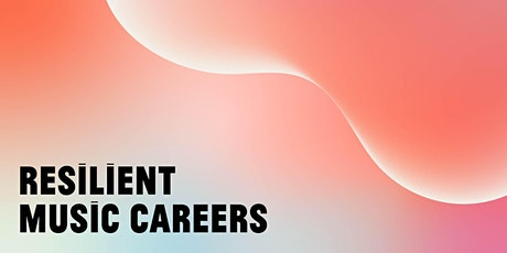 PANEL | Resilient Music Careers tickets