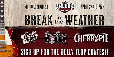 Anchor's 48th Annual Break In The Weather Party! tickets