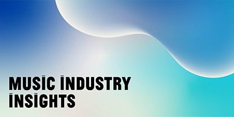 PANEL | Music Industry Insights tickets