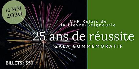 Gala du 25e du CFP Relais de la Lièvre-Seigneurie billets
