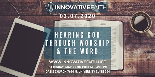 Hearing God through Worship & the Word
