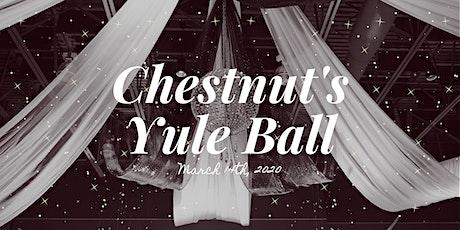 Chestnut's Yule Ball tickets