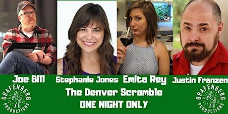 The Denver Scramble W/ Joe Bill tickets