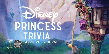 Disney Princess Trivia - April 20, 7:30pm - Hudson's Lethbridge tickets