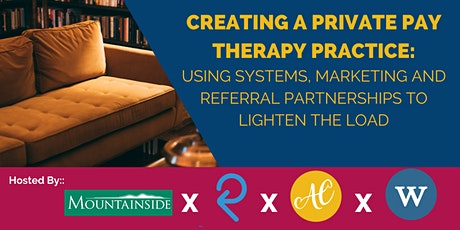 Creating a Private Pay Therapy Practice tickets