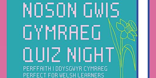 Noson Gwis Gymraeg /  Welsh Quiz Night