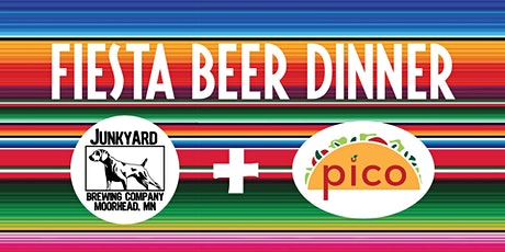 Fiesta Beer Dinner with Pico Food Truck at Junkyard Brewing Co. tickets