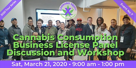 Cannabis Consumption Business License Panel Discussion and Workshop tickets