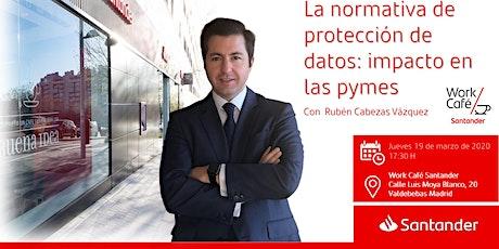 La normativa de protección de datos: impacto en las pymes _ Rubén Cabezas entradas