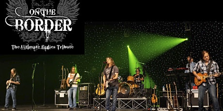 On The Border- The Ultimate Eagles Tribute tickets