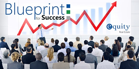 Equity Real Estate, Blueprint for Success Training - April 2020 tickets