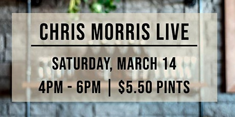 Happy Hour Tunes - Chris Morris LIVE tickets