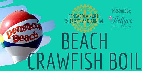Pensacola North Rotary's 2nd Annual Beach Crawfish Boil tickets