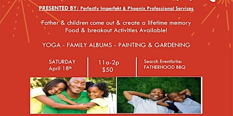Fatherhood BBQ tickets