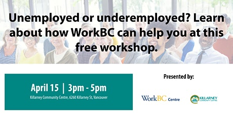 What is WorkBC? A Free Workshop (Killarney) tickets