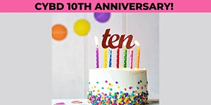 CYBD 10th Anniversary Event - POSTPONED UNTIL FALL 2020