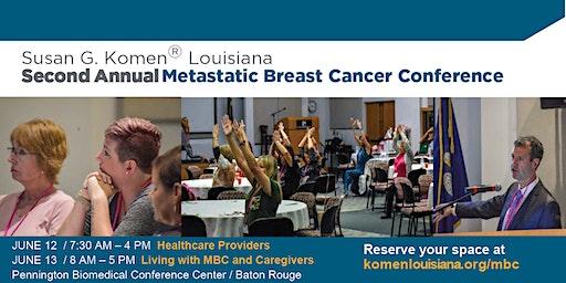 Second Annual Komen Louisiana Metastatic Breast Cancer Conference