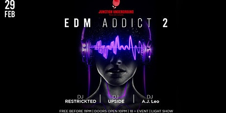 WE ARE BACK! EDM Addict #2 tickets