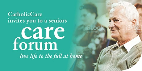 CatholicCare Seniors Care Forum tickets