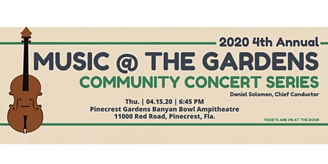 2020 4th Annual Music @ The Gardens Community Concert Series tickets