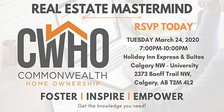Real Estate Investing Mastermind - CWHO March 2020 tickets