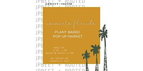 upbeet + rooted : plant based pop up market  in   sarasota tickets
