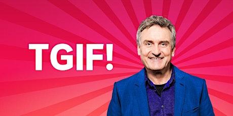 TGIF March 13 2020 - Colin Buchanan, Jean Kittson and Rebecca de Unamuno tickets