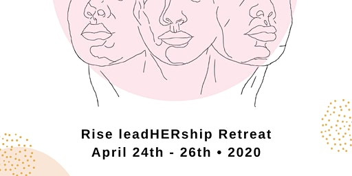 Rise LeadHerShip Retreat