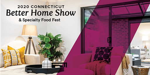2020 Spring Connecticut Better Home Show