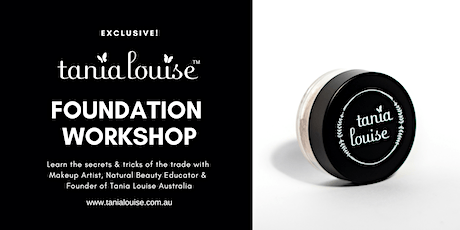 Tania Louise Cosmetics Flawless Foundation Workshop tickets