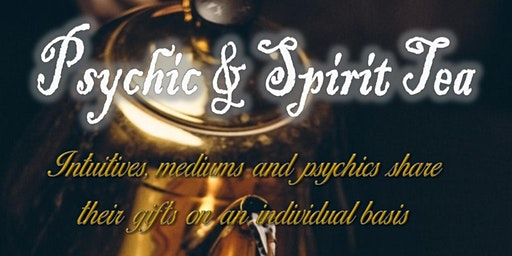 Psychic & Spirit Tea