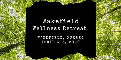 Wakefield Wellness Retreat tickets