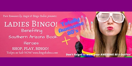 Ladies Awesome 80's Bingo IBO Southern AZ Book Heroes tickets