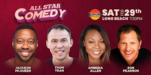 Thom Tran, Amberia Allen, Ron Pearson and More - All Star Comedy