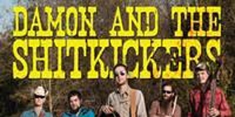 Damon & The Shitkickers tickets
