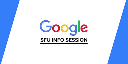 SFU Google Info Session: Technical Interview Workshop