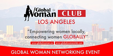 GLOBAL WOMAN CLUB LOS ANGELES: BUSINESS NETWORKING BREAKFAST - MAY tickets