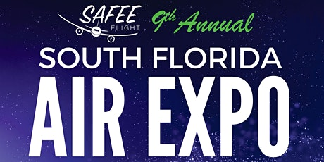 SAFEE Flight South Florida Air Expo tickets