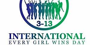 International Every Girl Wins Day Celebration