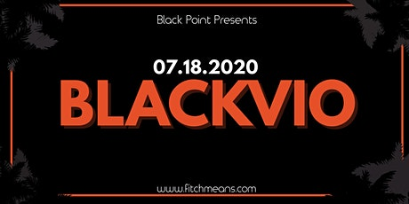 BLACKVIO FESTIVAL tickets