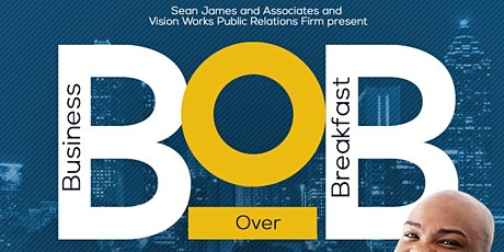 Business Over Breakfast: Networking Experience for Business Owners tickets