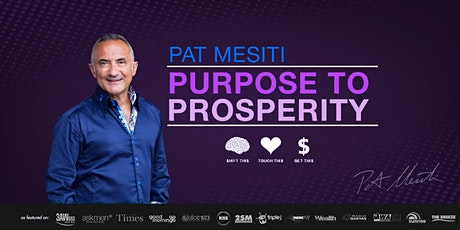 Pat Mesiti PURPOSE TO PROSPERITY: Melbourne tickets
