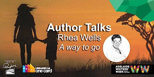 Author Talks @ the Library: Rhea Wells
