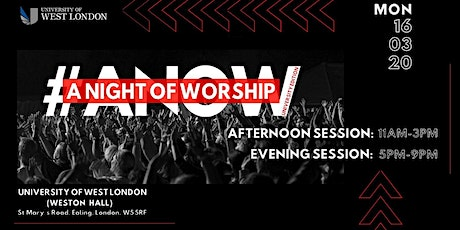 UNIVERSITY OF WEST LONDON: A NIGHT OF WORSHIP tickets