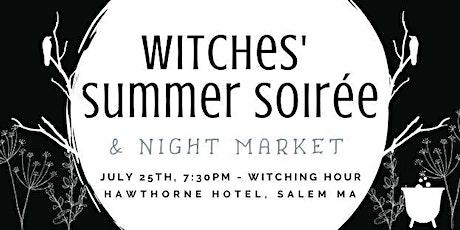 Witches Summer Soiree & Night Market tickets