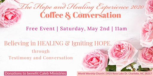 The Hope and Healing Experience 2020: Coffee & Conversation